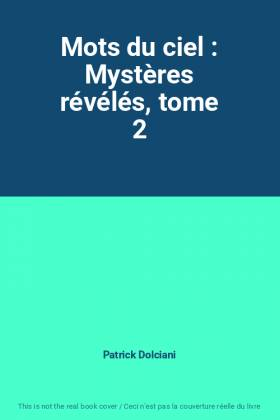Mots du ciel : Mystères...