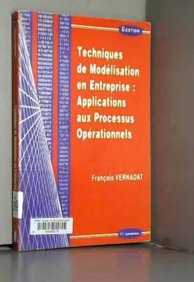 François Vernadat - Techniques de modélisation en entreprise