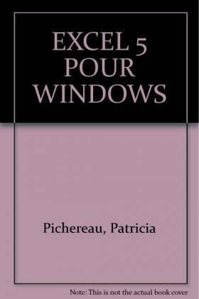 Patricia Pichereau - Excel 5 pour Windows