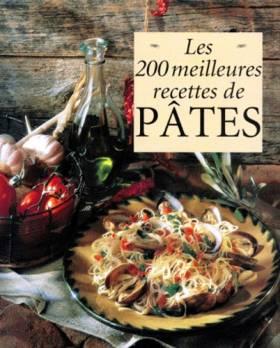 Les 200 meilleures recettes...