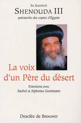 La voix d'un Père du désert...