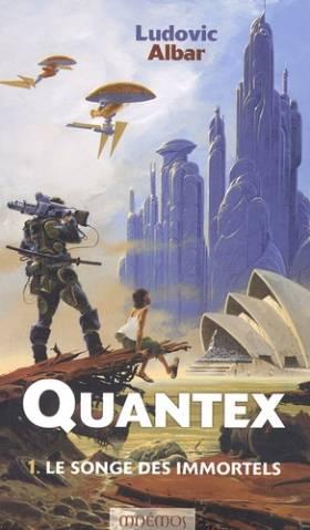 Quantex, tome 1 : Le Songe...