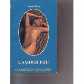 L'Amour fou (Collection...