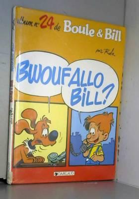 Boule et Bill, Tome 24 :...