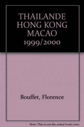 THAILANDE HONG KONG MACAO...