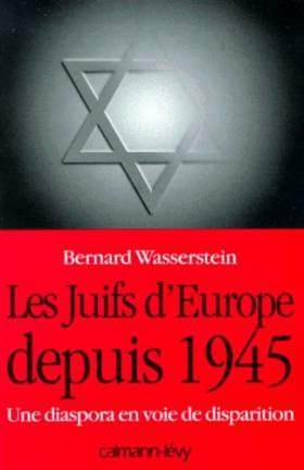 LES JUIFS D'EUROPE DEPUIS...