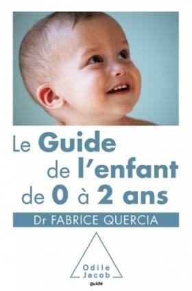 Le Guide de l'enfant de 0 à...