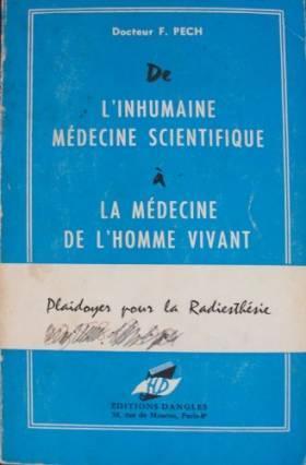 Dr F. Pech. De l'inhumaine...