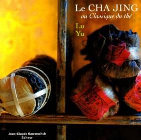 LE CHA JING ou Classique du...