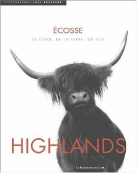 Highlands : Ecosse, de...