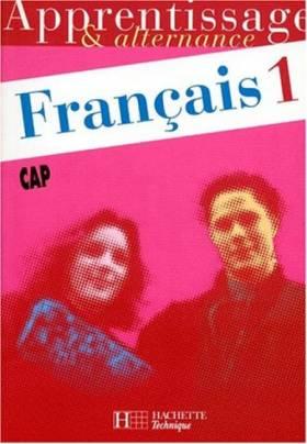 Français, CAP, tome 1....