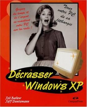 Décrasser Windows XP