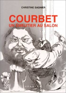 Courbet : un émeutier au salon