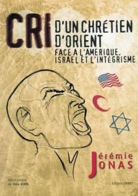 Cri d'un Chretien d'Orient...