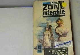 Hans Habe et G.-M. Dumoulin - Zone interdite