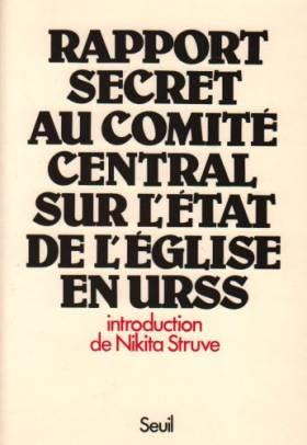 Rapport secret au Comité...