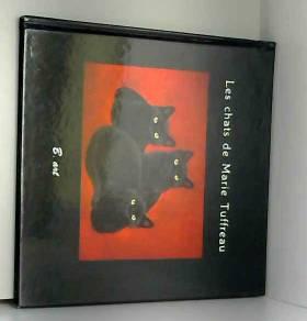 Les chats de Marie Truffeau