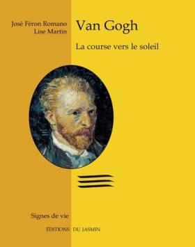 Van Gogh : La course vers...