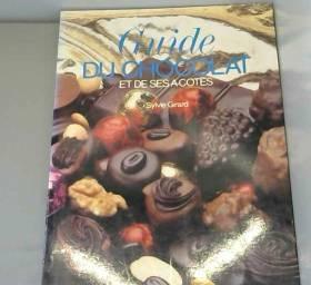Guide du chocolat et de ses...