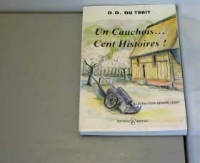 Un Cauchois.. : Cent...