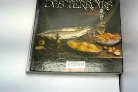 La cuisine des terroirs:...