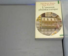 L'invasion pharmaceutique