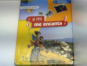 Espagnol 2e A mi me encanta...