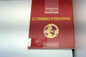 LE COMMERCE INTERNATIONAL...