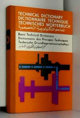 A Abde-el-Wahed - Technical Dictionary: Basic Technical Dictionary
