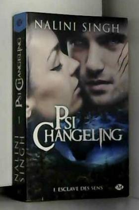 Psi-changeling, Tome 1 :...
