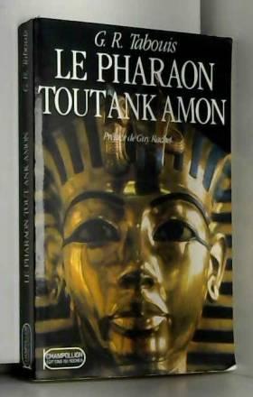 Le pharaon Tout Ank Amon