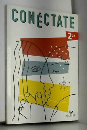 Conéctate : Espagnol 2nde,...