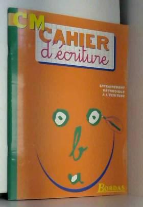CAHIER D'ECRITURE CM...