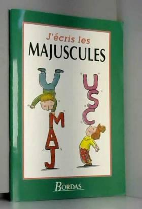 J ECRIS LES MAJUSCULES...