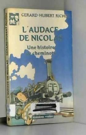L'AUDACE DE NICOLAS. Une...