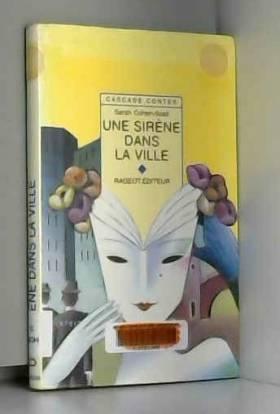Une sirène dans la ville :...