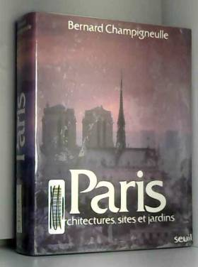Paris : architectures,...