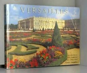 S. HOOG ET D. MEYER G. VAN DER KEMP - Versailles - le chateau - les jardins et trianon - visite complete