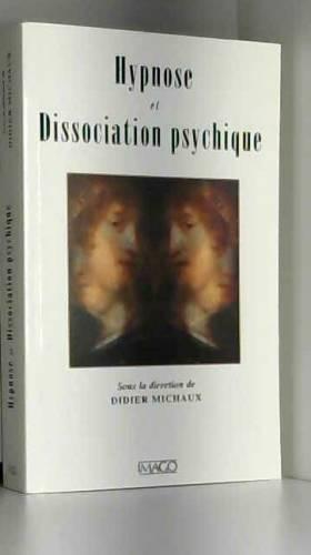Hypnose et Dissociation...