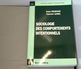 Alain Degenne et Yannick Lemel - Sociologie des comportements intentionnels