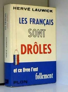 Hervé Lauwick - Hervé Lauwick. Les Français sont drôles