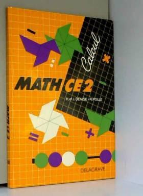 Denise/Polle - Mathematiques CE2 (livre)