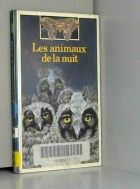 Fontanel B - Les animaux de la nuit