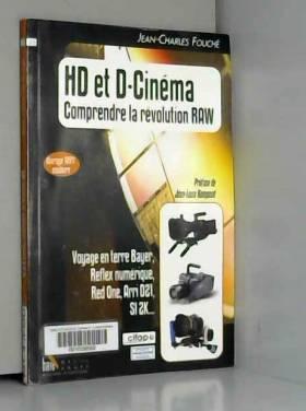 HD et D-Cinéma, comprendre...