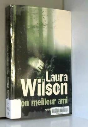 Laura Wilson - Mon meilleur ami