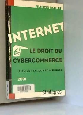Internet, Le Droit du...