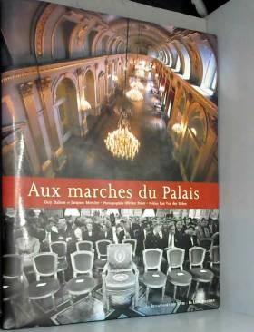 Jacques Mercier, Guy Daloze, Olivier Polet et... - Aux marches du palais