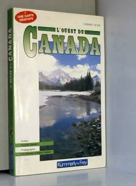 Donald Carroll, Nik Wheeler et Robert Holmes - Le Canada Ouest