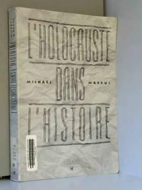 L'Holocauste Dans l'Histoire