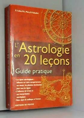 L'Astrologie en 20 leçons :...